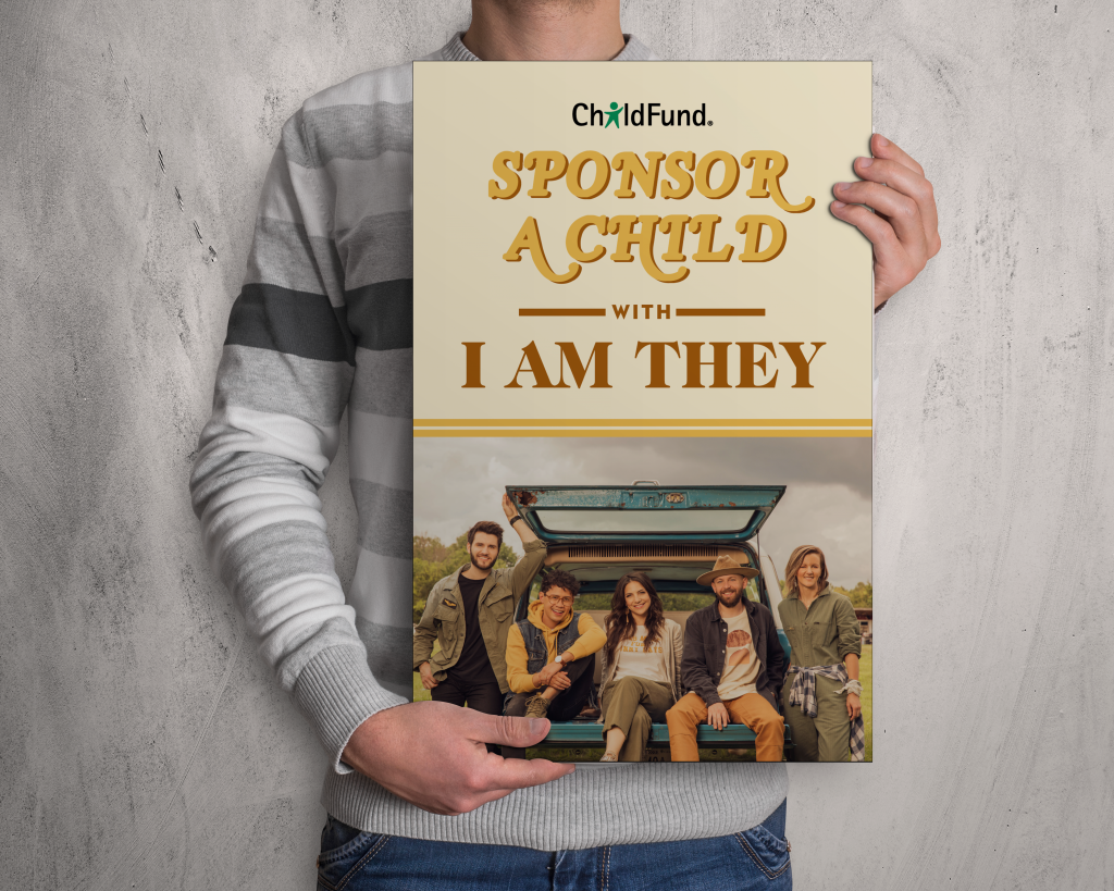 Sponsor a child poster ChildFund and I AM THEY by GLBAL media