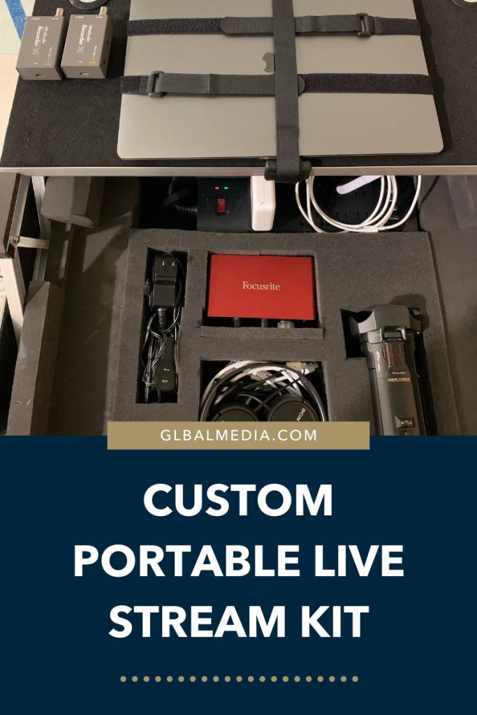 custom portable live stream kit